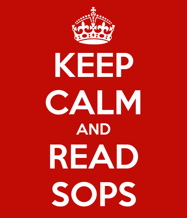 KEEP CALM AND READ SOPS