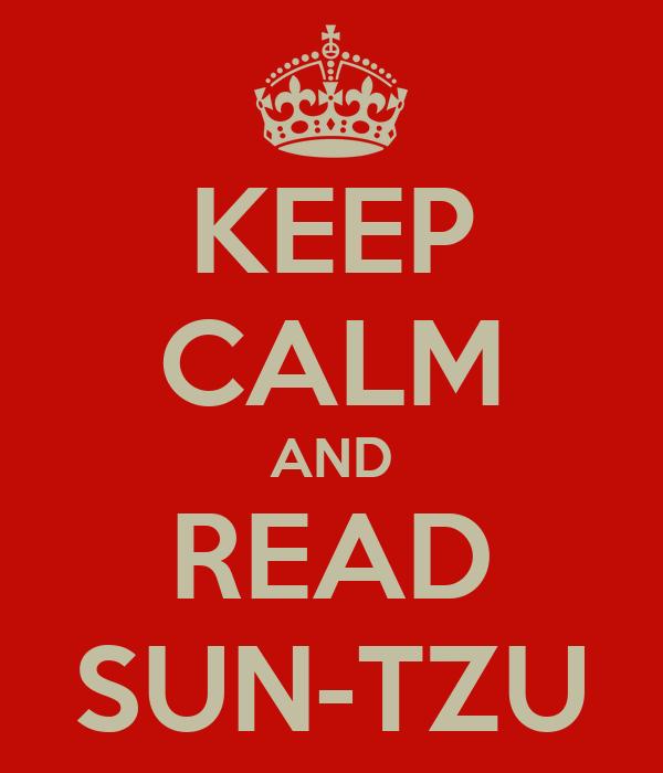 KEEP CALM AND READ SUN-TZU