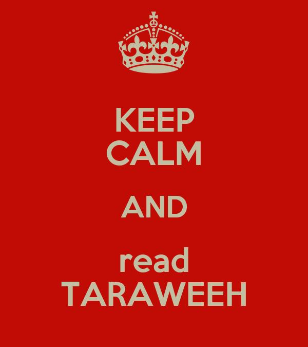 KEEP CALM AND read TARAWEEH