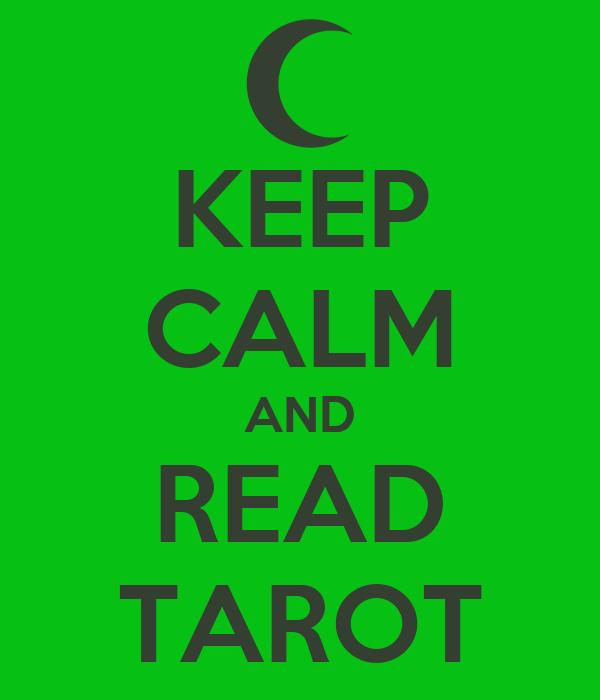 KEEP CALM AND READ TAROT