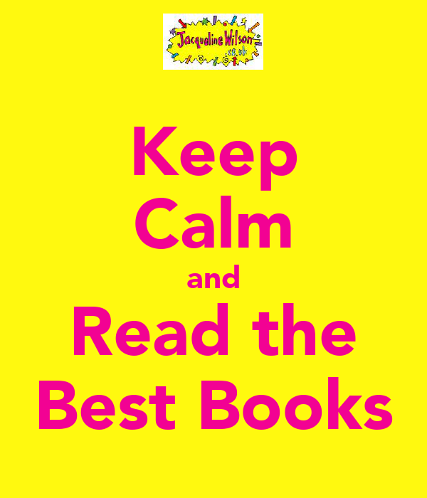 Keep Calm and Read the Best Books