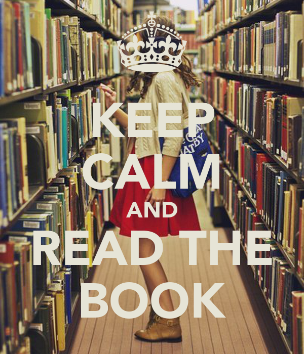 KEEP CALM AND READ THE BOOK
