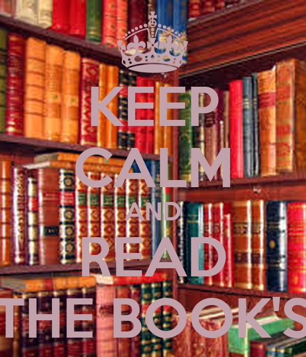 KEEP CALM AND READ THE BOOK'S