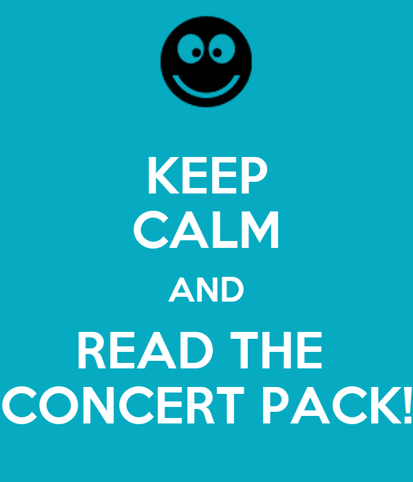KEEP CALM AND READ THE  CONCERT PACK!