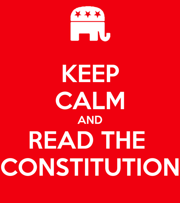 KEEP CALM AND READ THE  CONSTITUTION