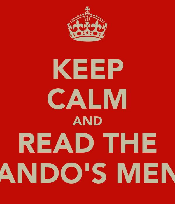 KEEP CALM AND READ THE NANDO'S MENU