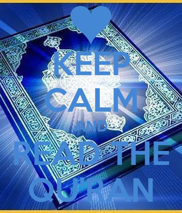 KEEP CALM AND READ THE QU'RAN