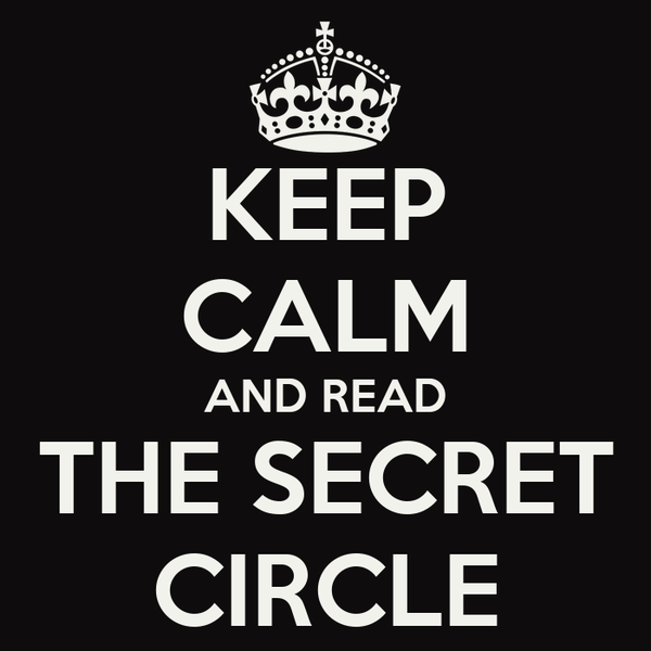 KEEP CALM AND READ THE SECRET CIRCLE