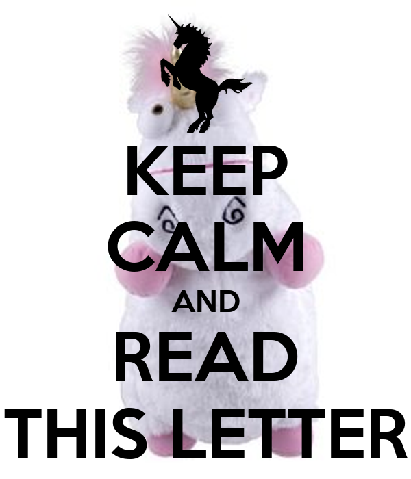 KEEP CALM AND READ THIS LETTER