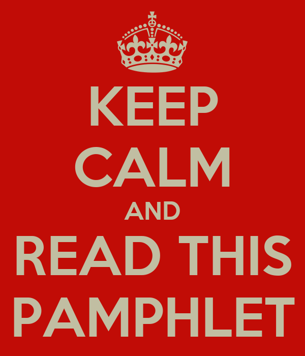KEEP CALM AND READ THIS PAMPHLET