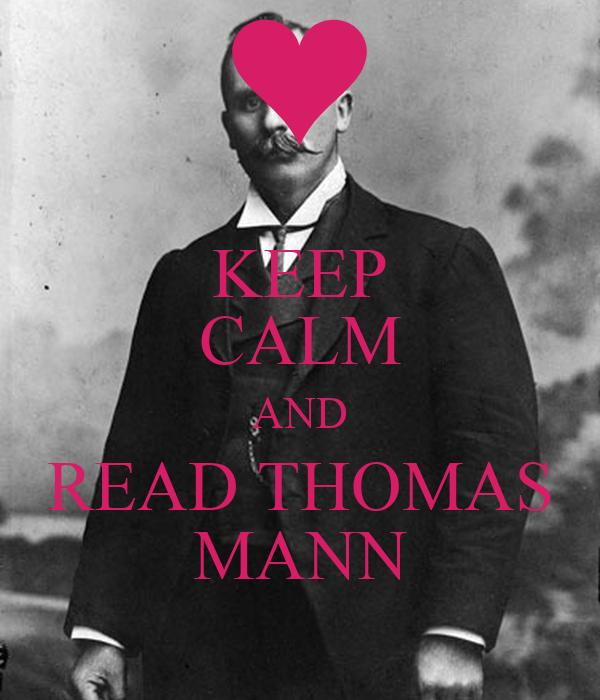 KEEP CALM AND READ THOMAS MANN