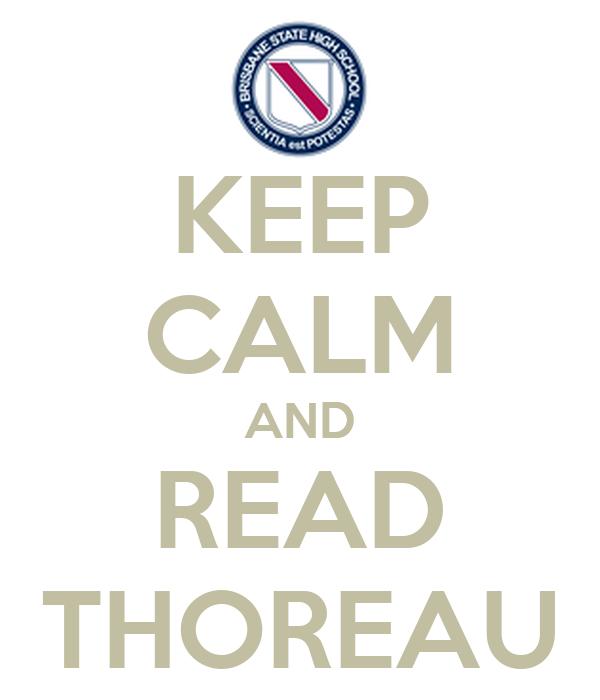 KEEP CALM AND READ THOREAU