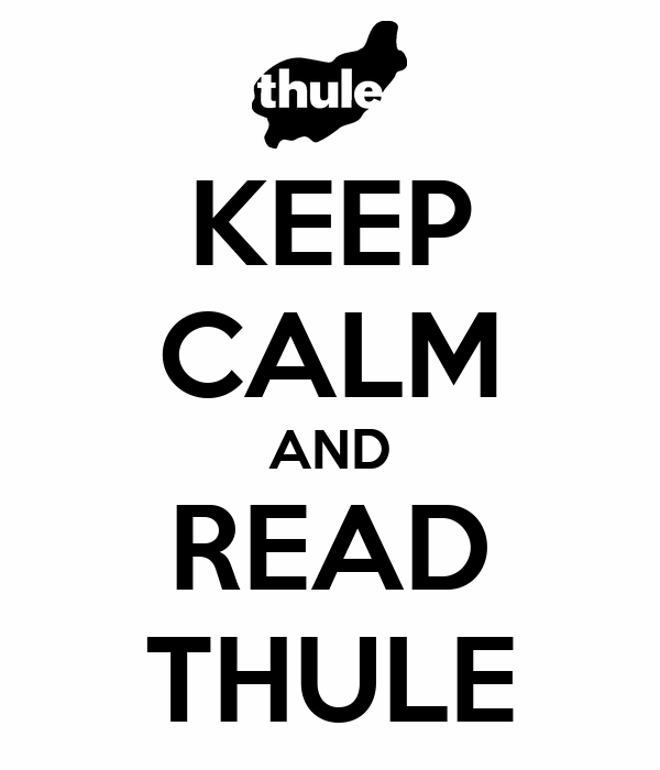 KEEP CALM AND READ THULE