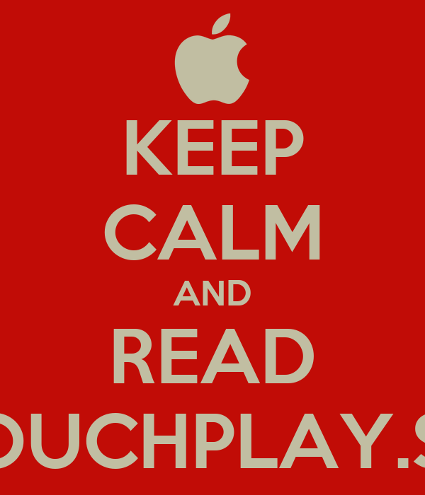 KEEP CALM AND READ TOUCHPLAY.SK