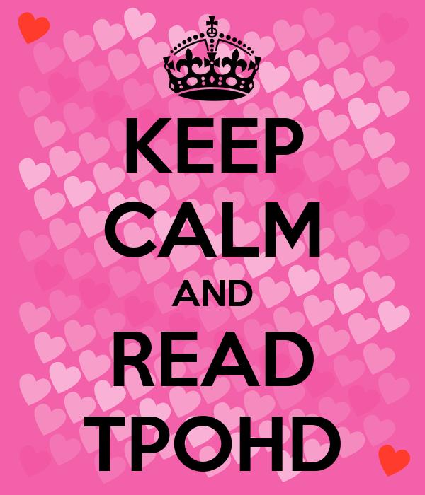 KEEP CALM AND READ TPOHD