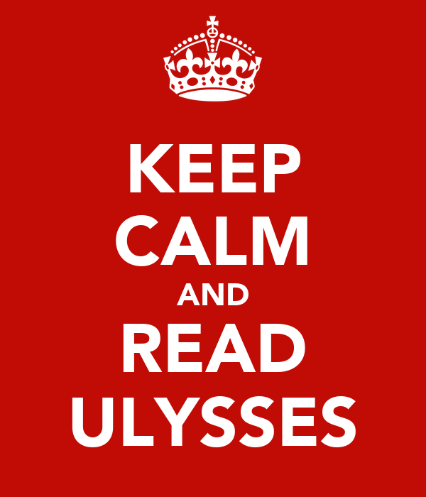 KEEP CALM AND READ ULYSSES
