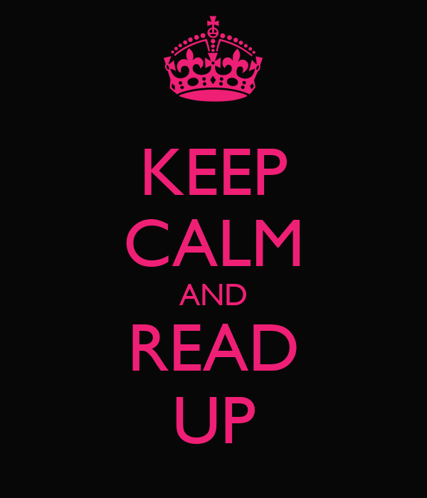 KEEP CALM AND READ UP