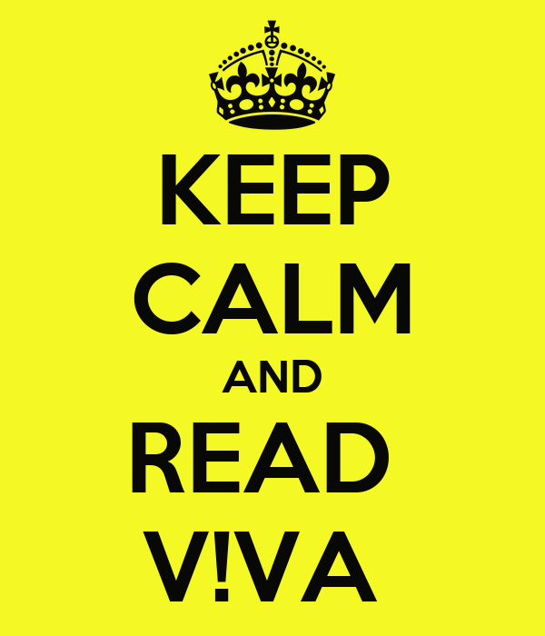 KEEP CALM AND READ  V!VA