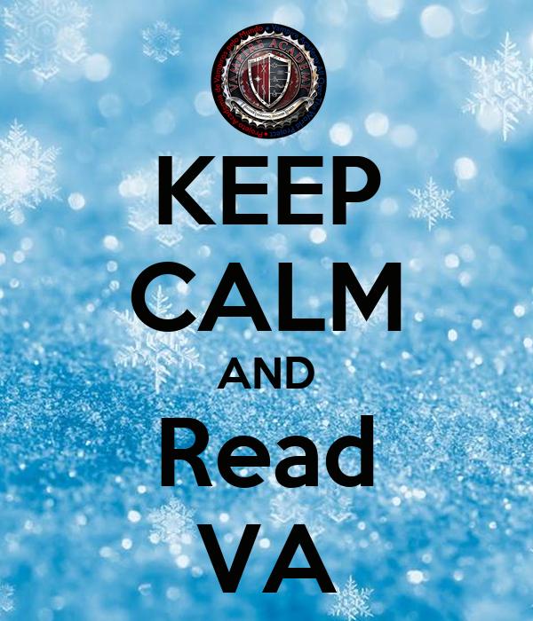 KEEP CALM AND Read VA