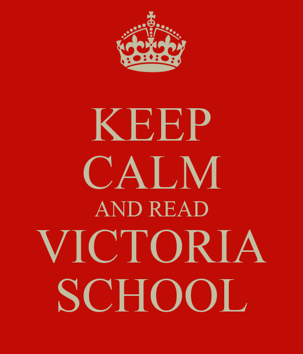 KEEP CALM AND READ VICTORIA SCHOOL