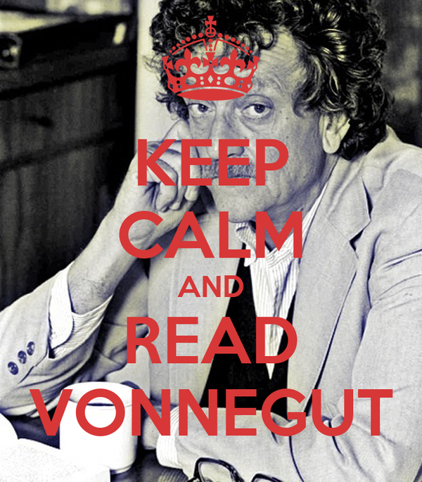 KEEP CALM AND READ VONNEGUT