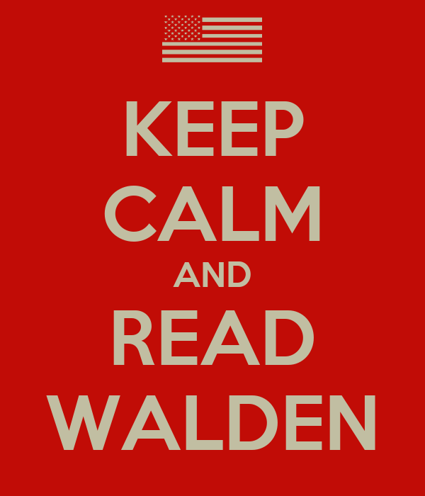 KEEP CALM AND READ WALDEN