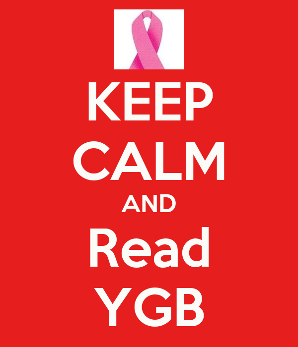 KEEP CALM AND Read YGB