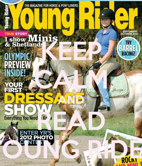 KEEP CALM AND READ YOUNG RIDER
