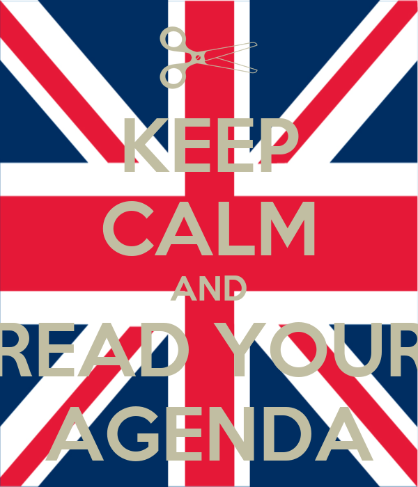 KEEP CALM AND READ YOUR AGENDA