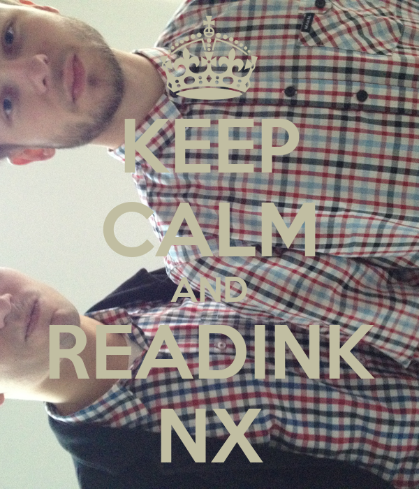 KEEP CALM AND READINK NX