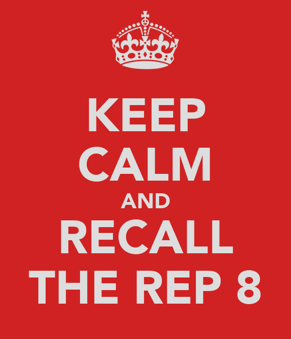 KEEP CALM AND RECALL THE REP 8