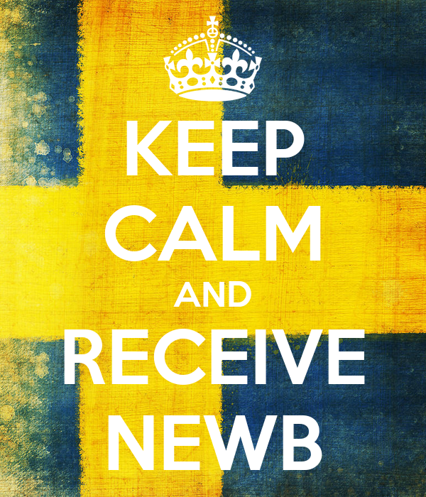 KEEP CALM AND RECEIVE NEWB