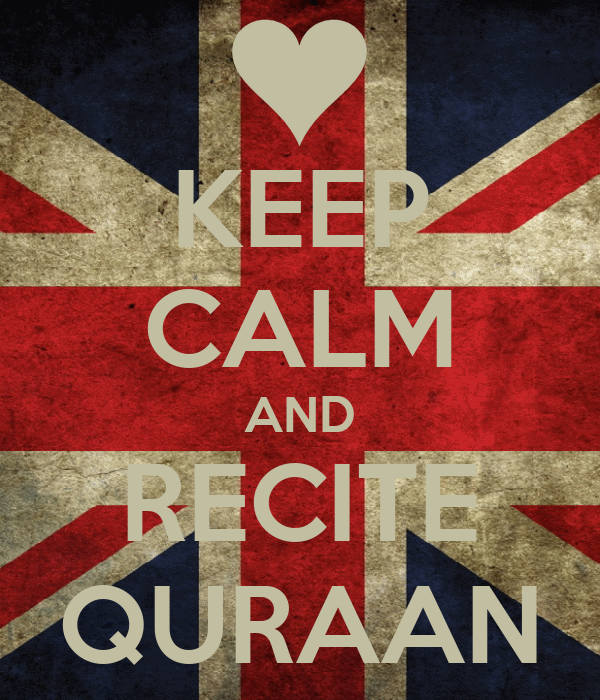 KEEP CALM AND RECITE QURAAN