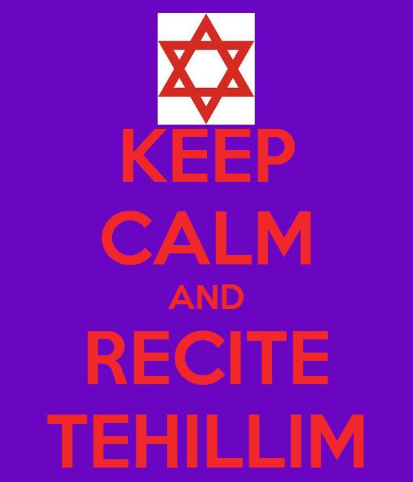 KEEP CALM AND RECITE TEHILLIM