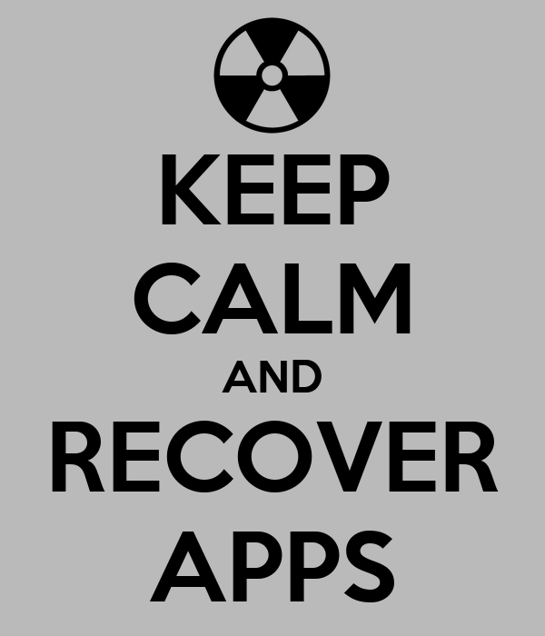 KEEP CALM AND RECOVER APPS
