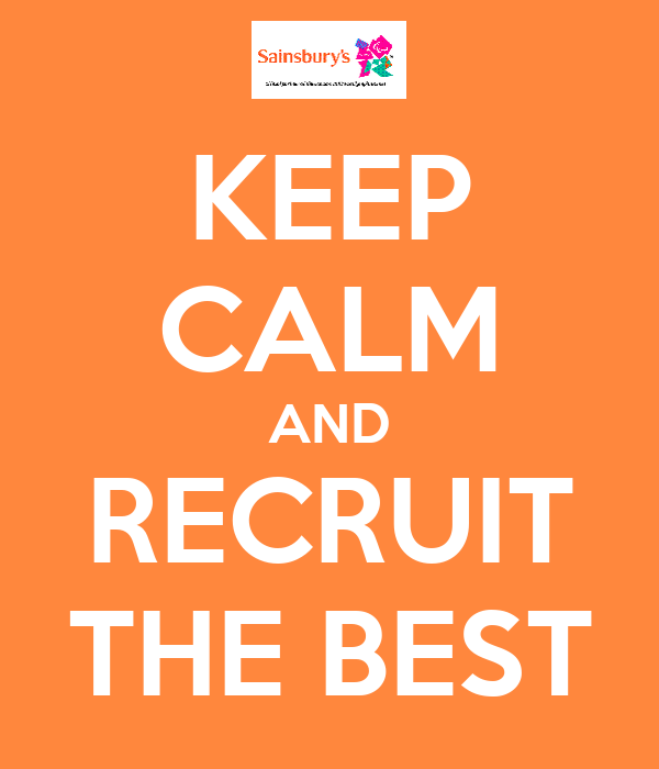 KEEP CALM AND RECRUIT THE BEST