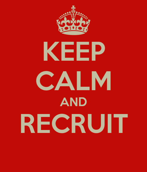 KEEP CALM AND RECRUIT