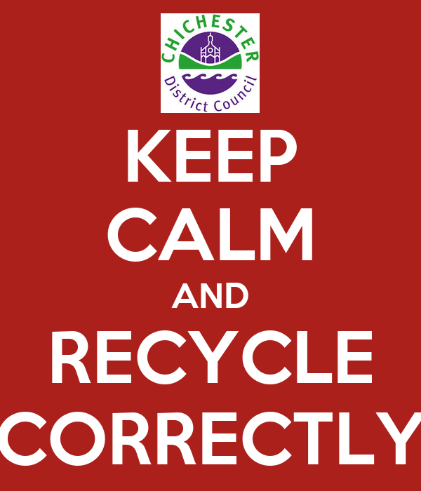 KEEP CALM AND RECYCLE CORRECTLY