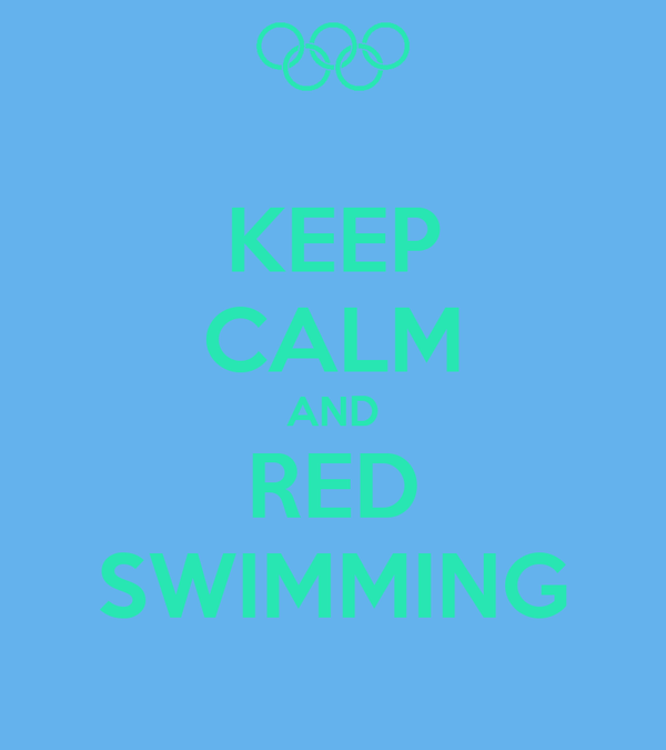 KEEP CALM AND RED SWIMMING