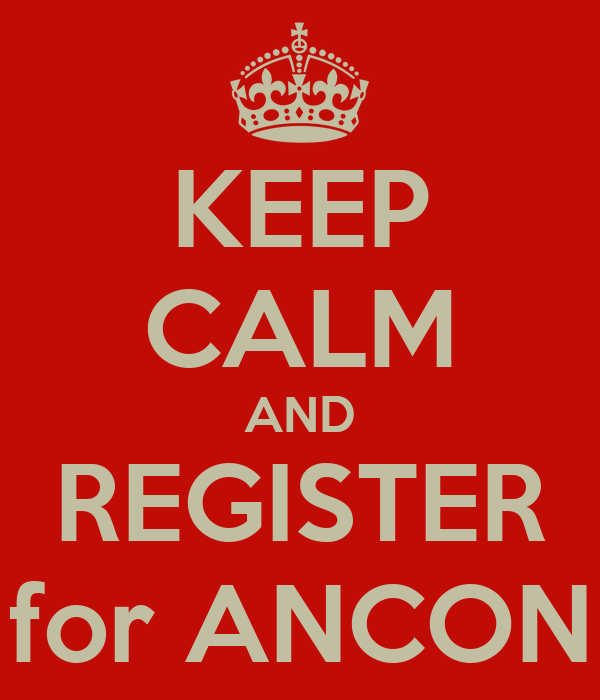 KEEP CALM AND REGISTER for ANCON