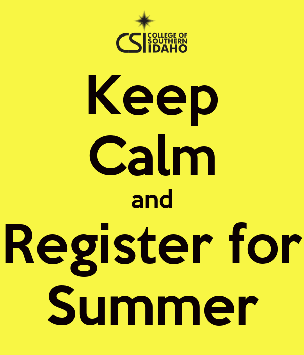 Keep Calm and Register for Summer