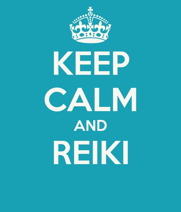 KEEP CALM AND REIKI