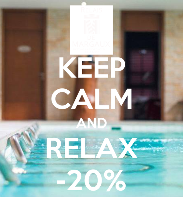 KEEP CALM AND RELAX -20%