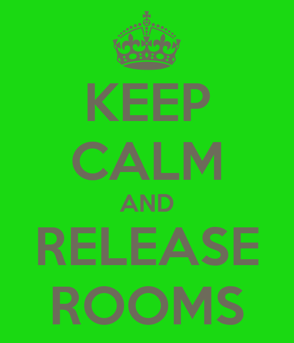 KEEP CALM AND RELEASE ROOMS