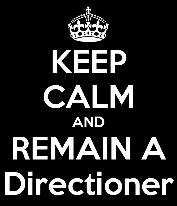 KEEP CALM AND REMAIN A Directioner