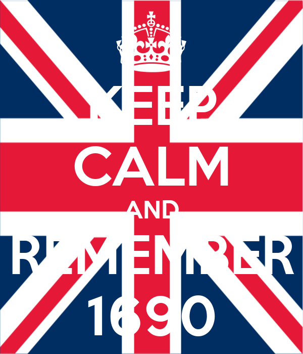 KEEP CALM AND REMEMBER 1690