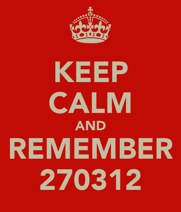 KEEP CALM AND REMEMBER 270312