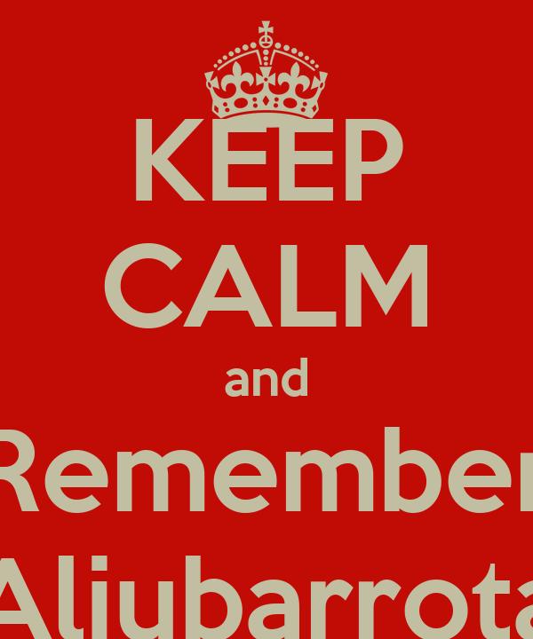 KEEP CALM and Remember Aljubarrota