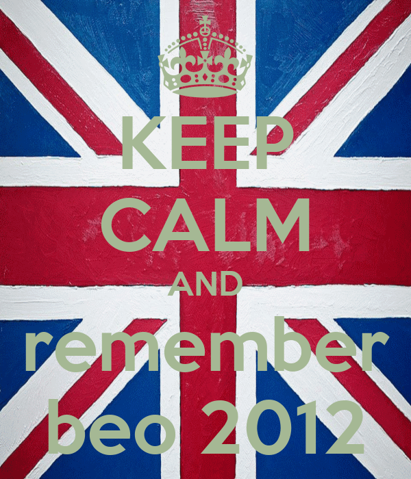 KEEP CALM AND remember beo 2012