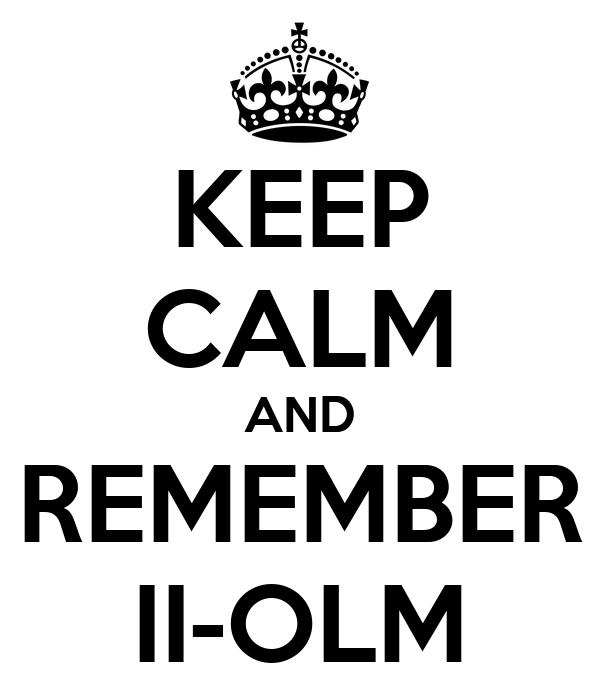 KEEP CALM AND REMEMBER II-OLM